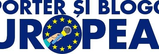 REPORTER și BLOGGER EUROPEAN  Concurs pentru jurnaliști și bloggeri care abordează teme europene